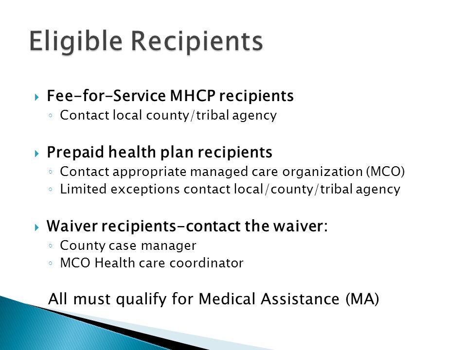 Eligible Recipients Fee-for-Service MHCP recipients