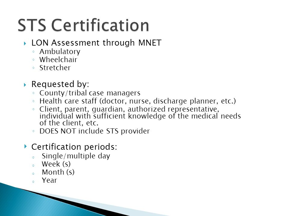 STS Certification LON Assessment through MNET Requested by:
