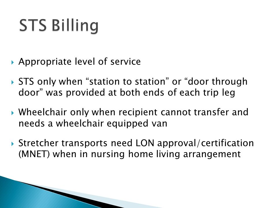STS Billing Appropriate level of service