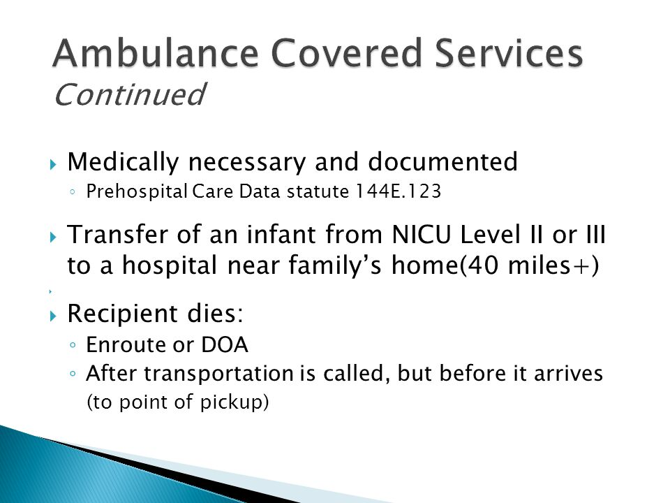 Ambulance Covered Services Continued