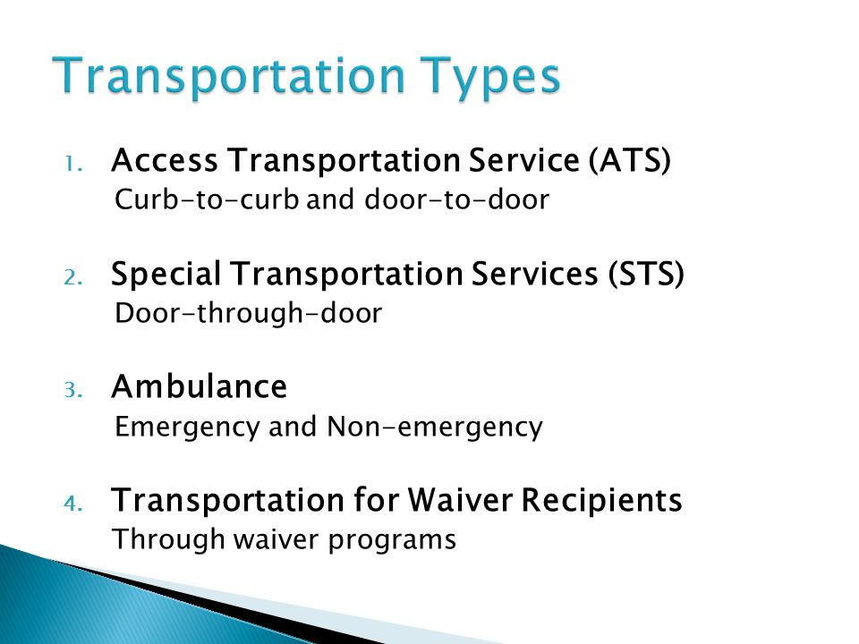 Transportation Types Access Transportation Service (ATS)