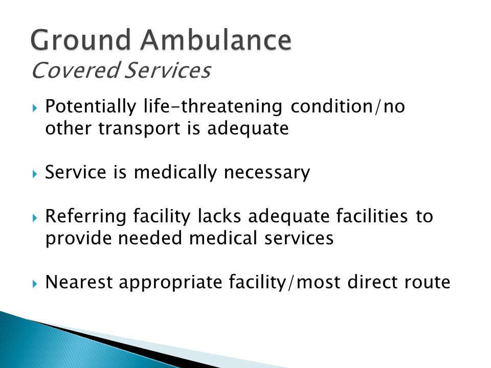 Ground Ambulance Covered Services