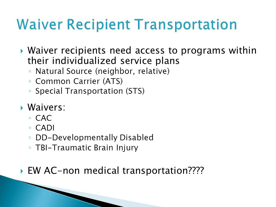Waiver Recipient Transportation