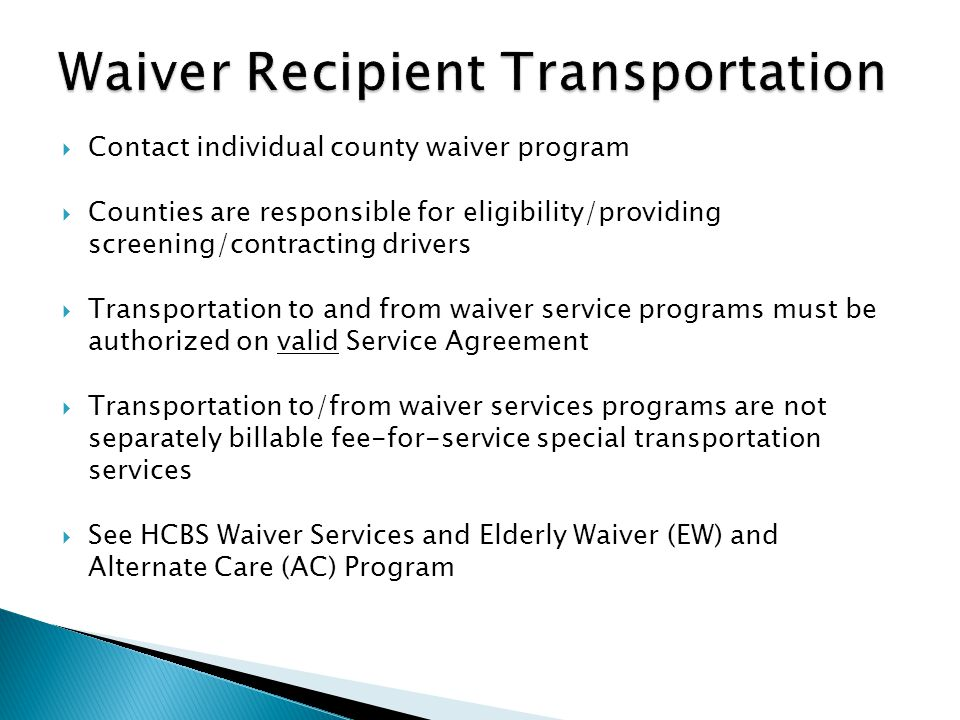 Waiver Recipient Transportation