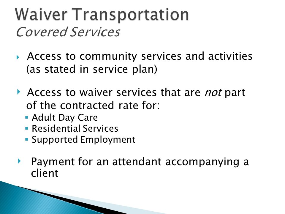 Waiver Transportation Covered Services