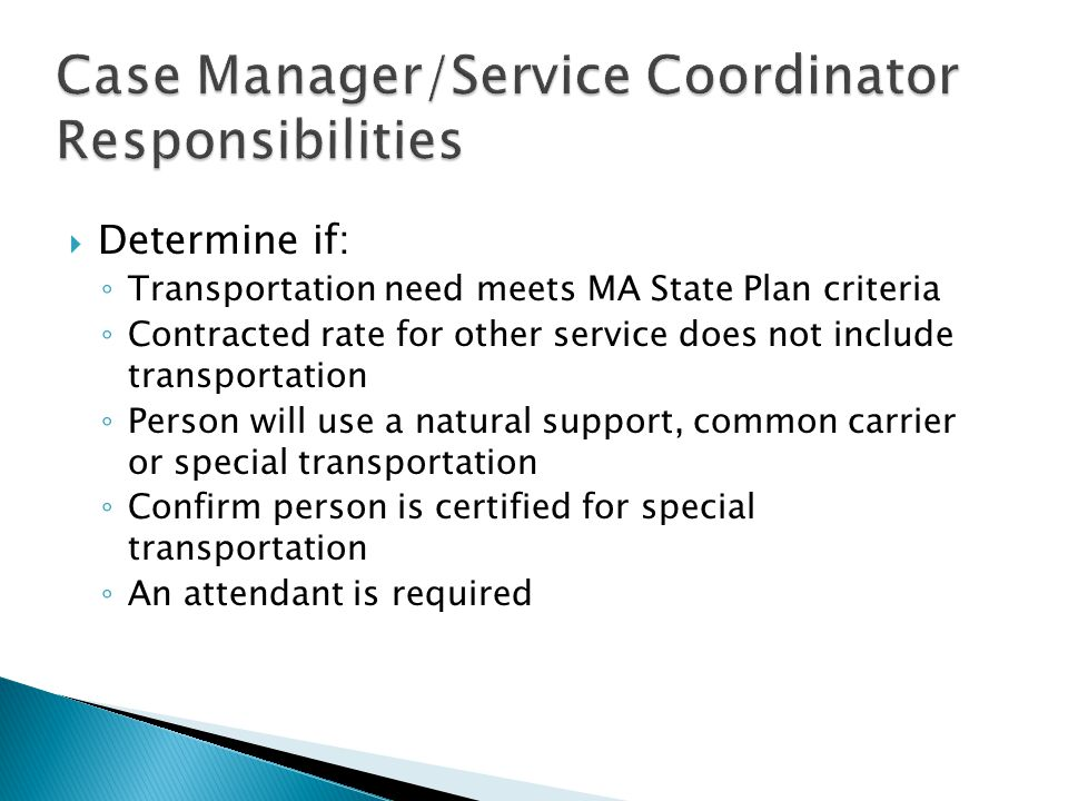 Case Manager/Service Coordinator Responsibilities