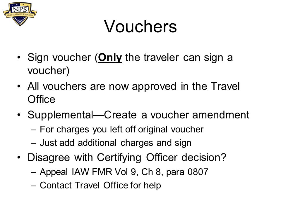 Vouchers Sign voucher (Only the traveler can sign a voucher)