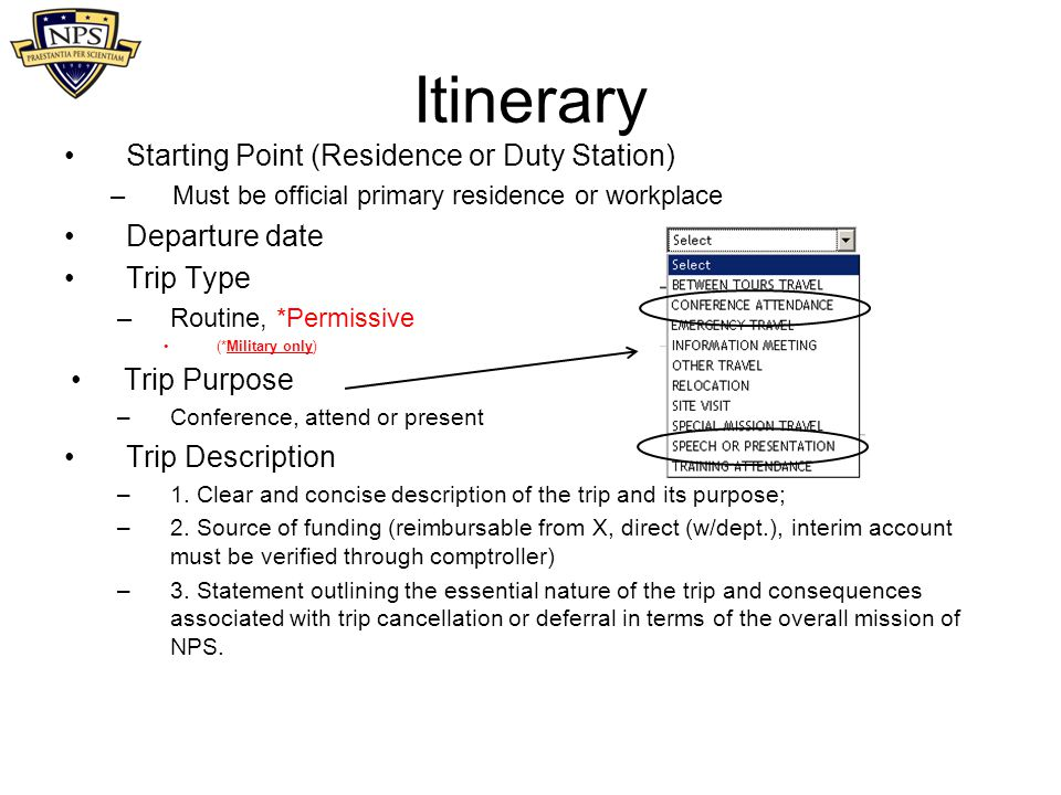 Itinerary Starting Point (Residence or Duty Station) Departure date