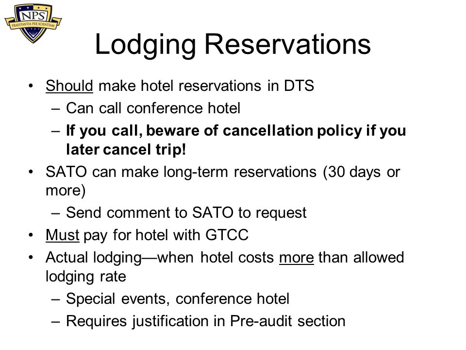 Lodging Reservations Should make hotel reservations in DTS
