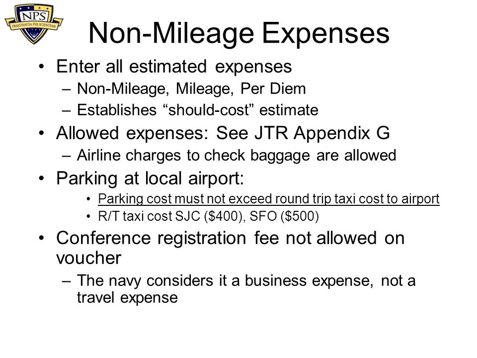 Non-Mileage Expenses Enter all estimated expenses