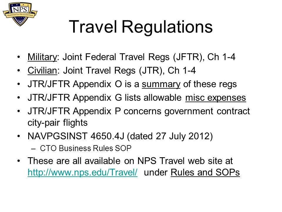 Travel Regulations Military: Joint Federal Travel Regs (JFTR), Ch 1-4