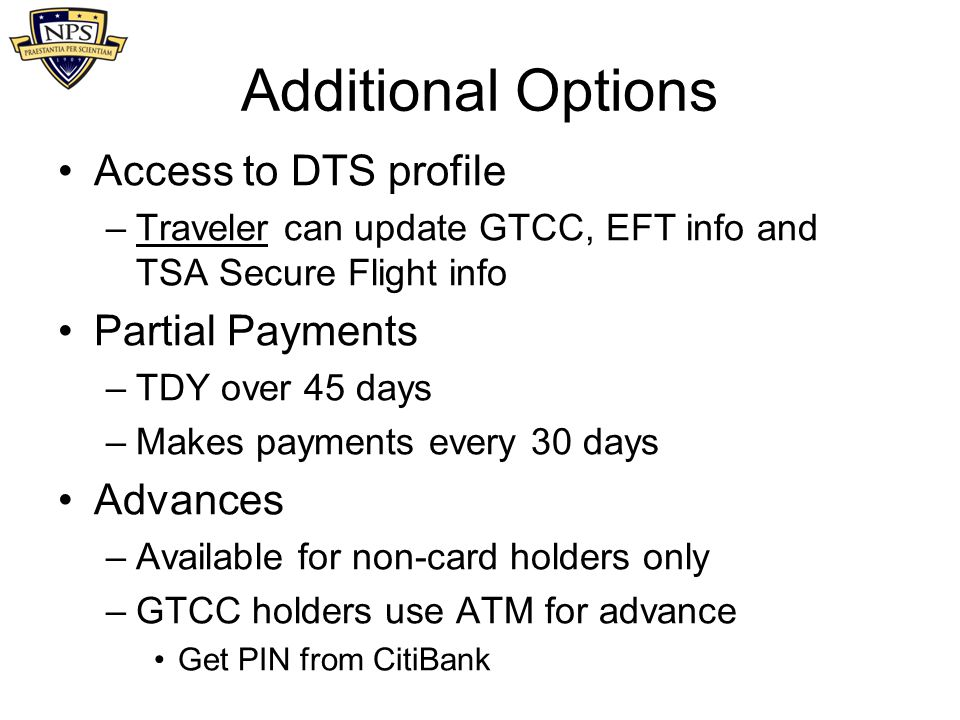 Additional Options Access to DTS profile Partial Payments Advances
