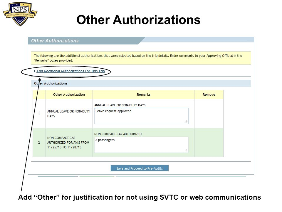Other Authorizations Add Other for justification for not using SVTC or web communications