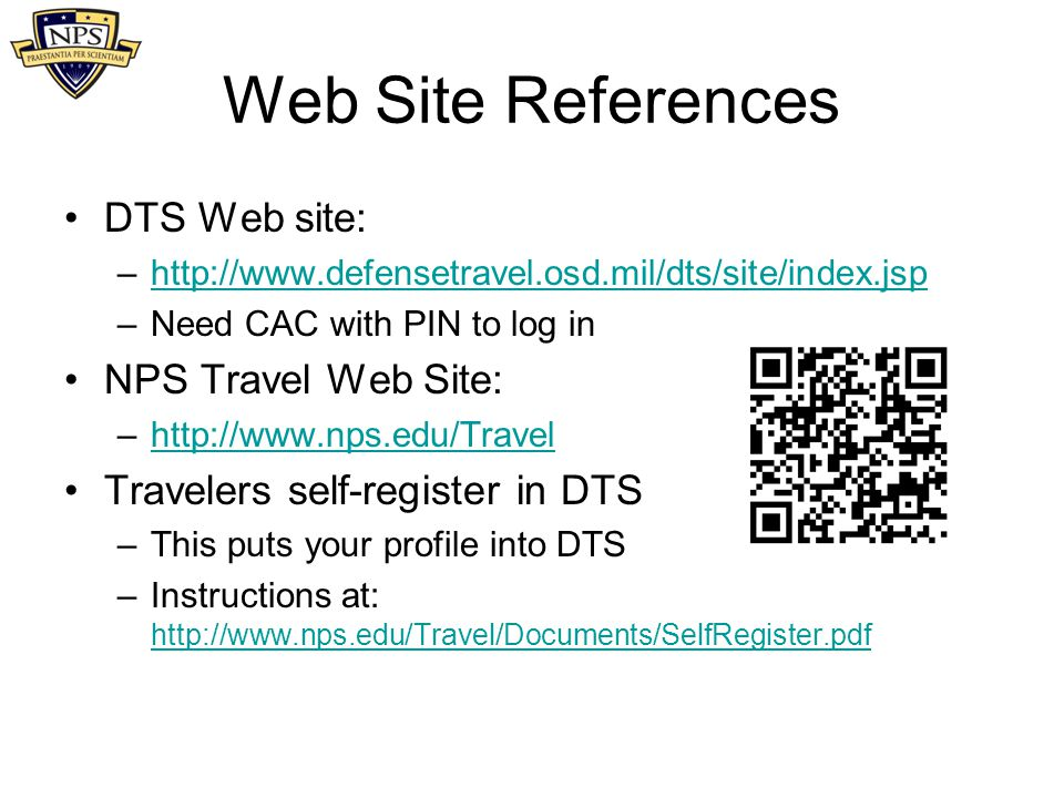 Web Site References DTS Web site: NPS Travel Web Site: