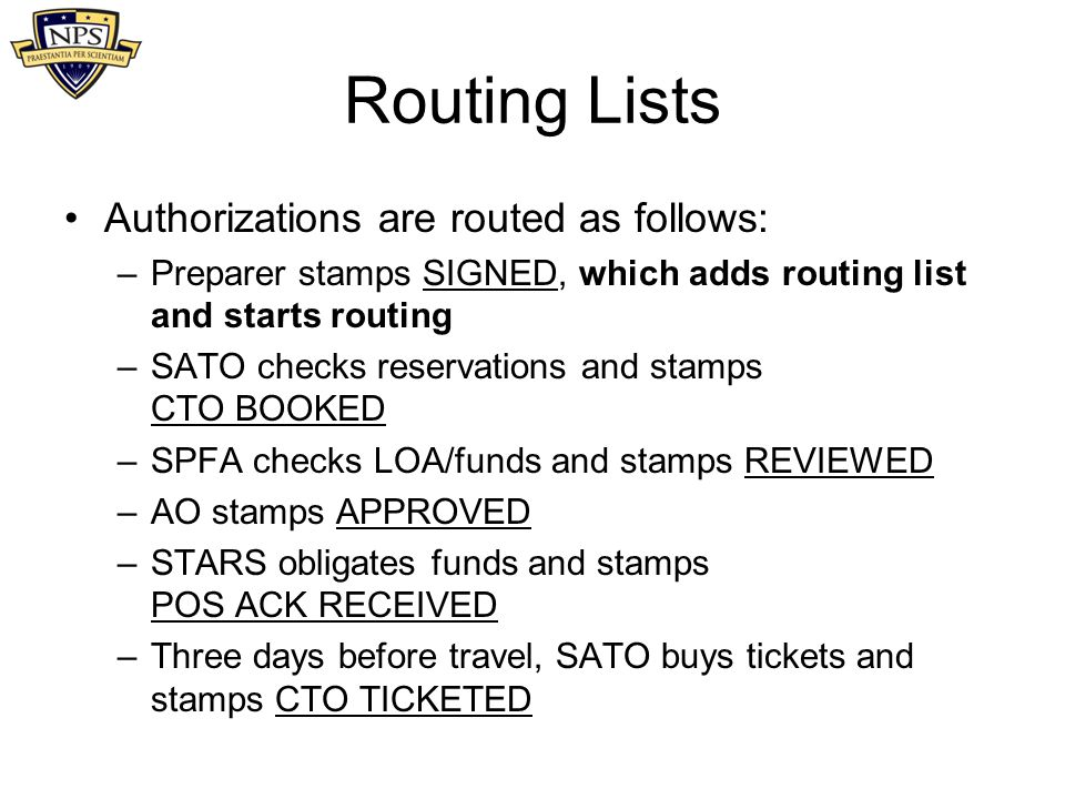 Routing Lists Authorizations are routed as follows: