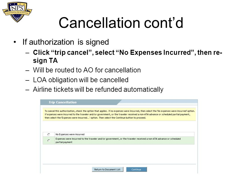 Cancellation cont'd If authorization is signed