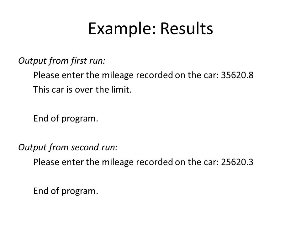 Example: Results Output from first run: