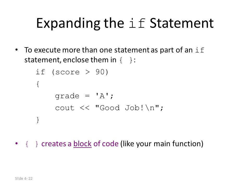 Expanding the if Statement