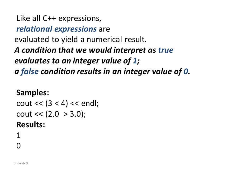 Like all C++ expressions,