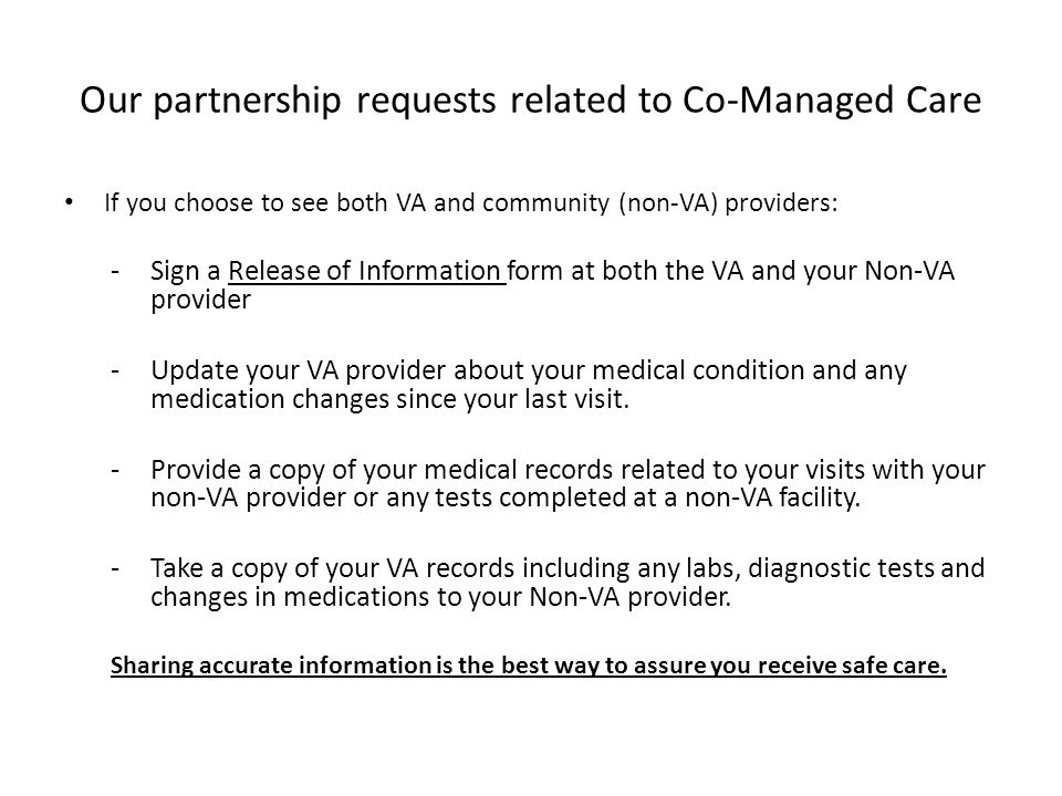 Our partnership requests related to Co-Managed Care