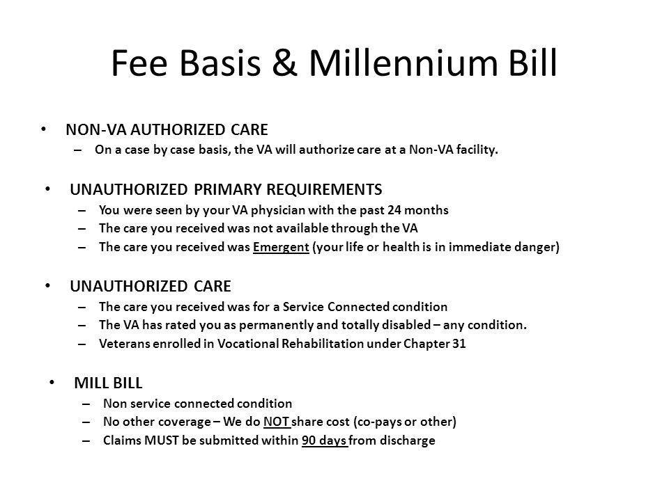 Fee Basis & Millennium Bill