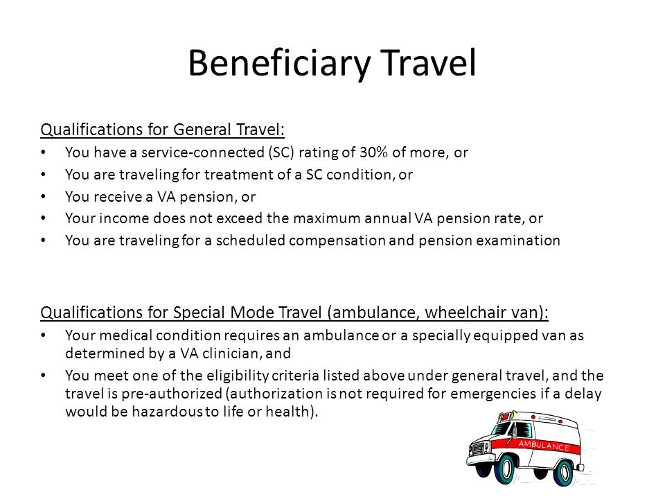 Beneficiary Travel Qualifications for General Travel: