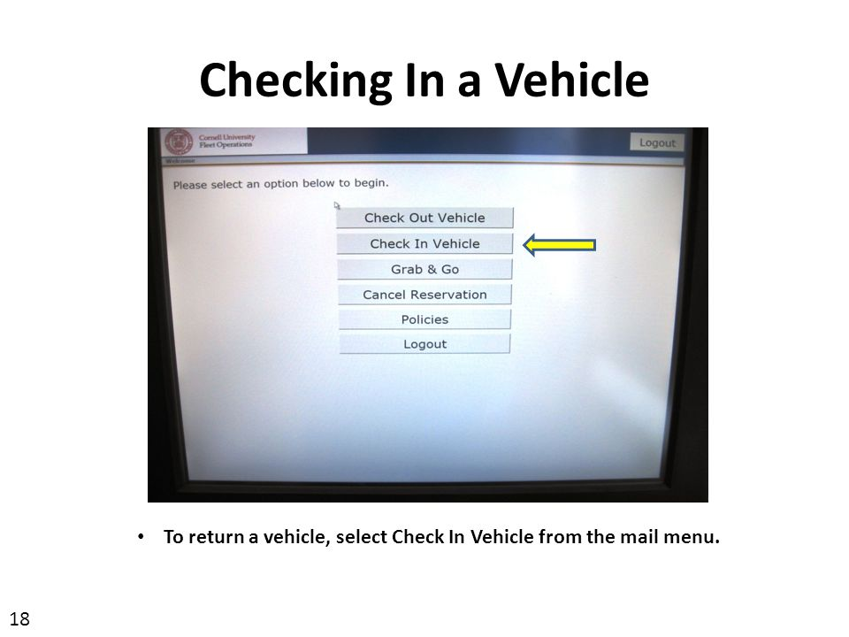 To return a vehicle, select Check In Vehicle from the mail menu.