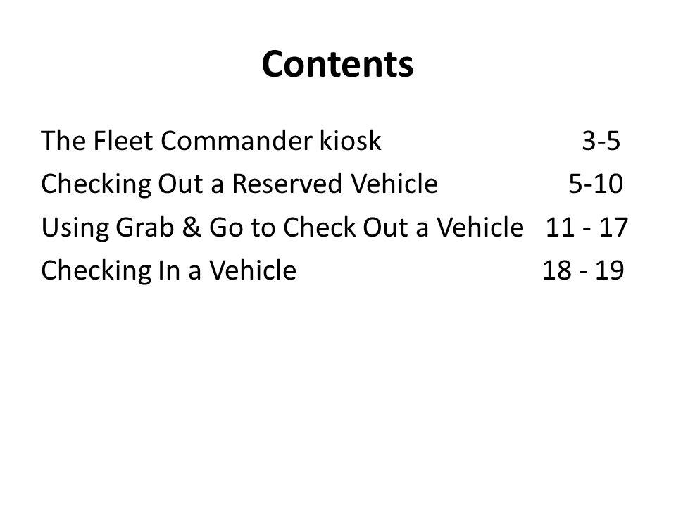 Contents The Fleet Commander kiosk 3-5