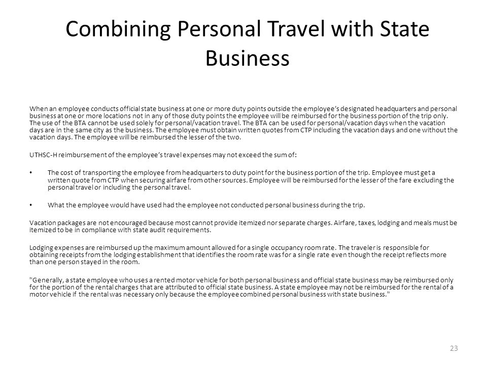 Combining Personal Travel with State Business