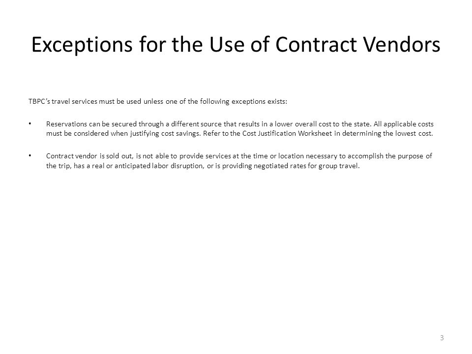Exceptions for the Use of Contract Vendors