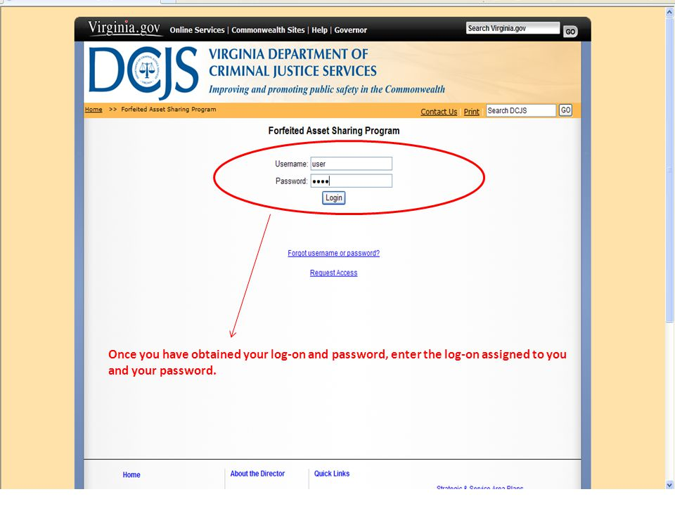 Once you have obtained your log-on and password, enter the log-on assigned to you and your password.