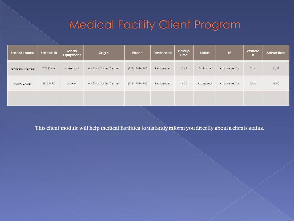 Medical Facility Client Program