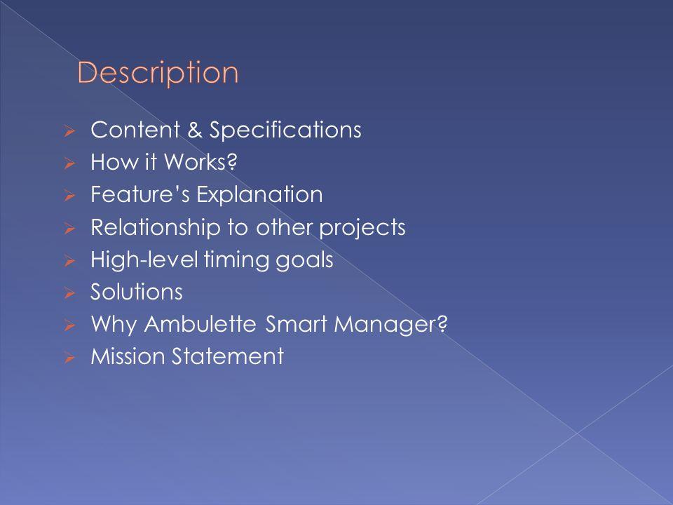Description Content & Specifications How it Works