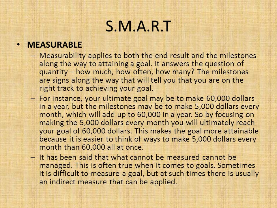 S.M.A.R.T MEASURABLE.