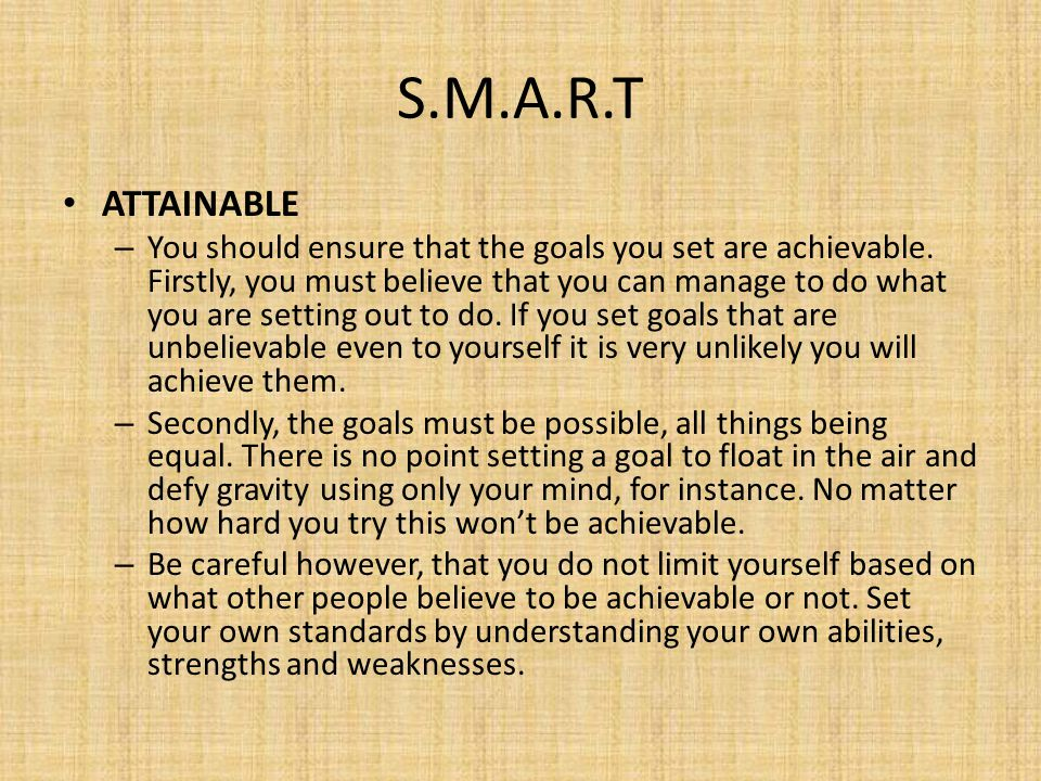 S.M.A.R.T ATTAINABLE.