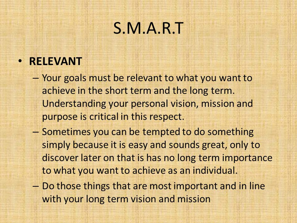 S.M.A.R.T RELEVANT.