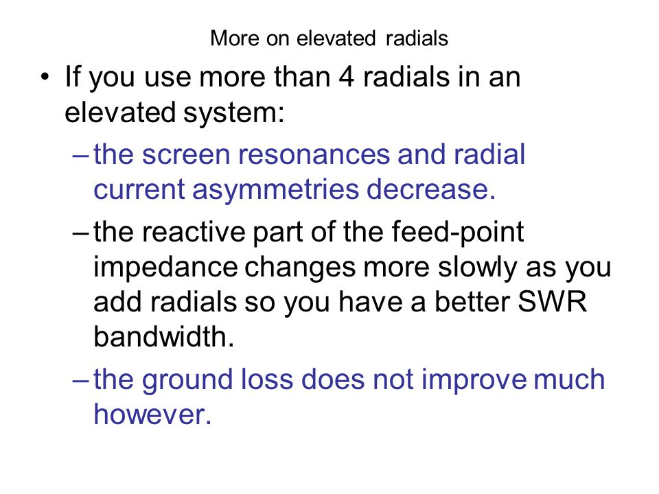 More on elevated radials