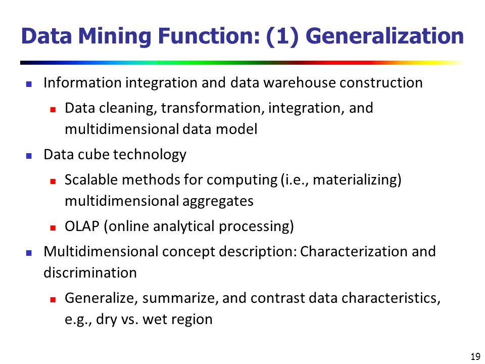 Data Mining Function: (1) Generalization