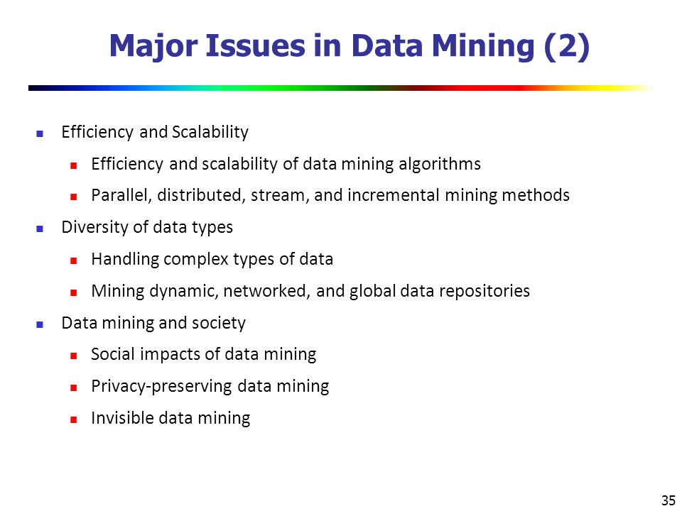 Major Issues in Data Mining (2)
