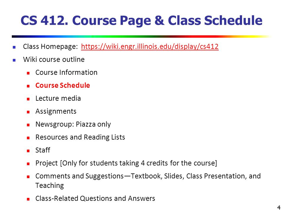 CS 412. Course Page & Class Schedule