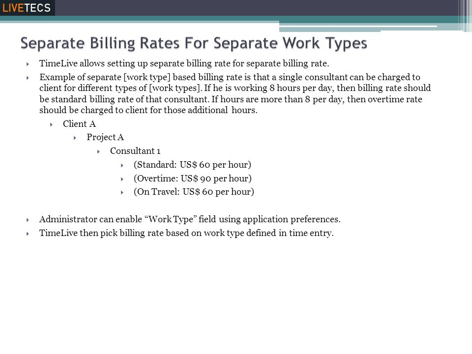 Separate Billing Rates For Separate Work Types
