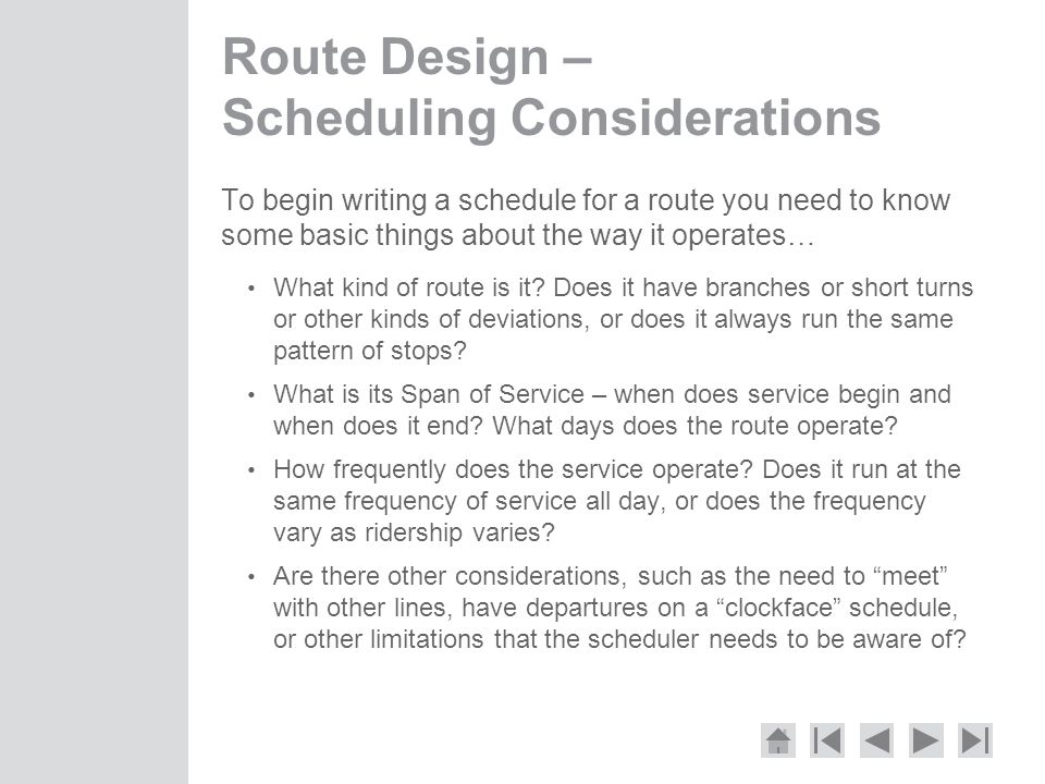 Route Design – Scheduling Considerations