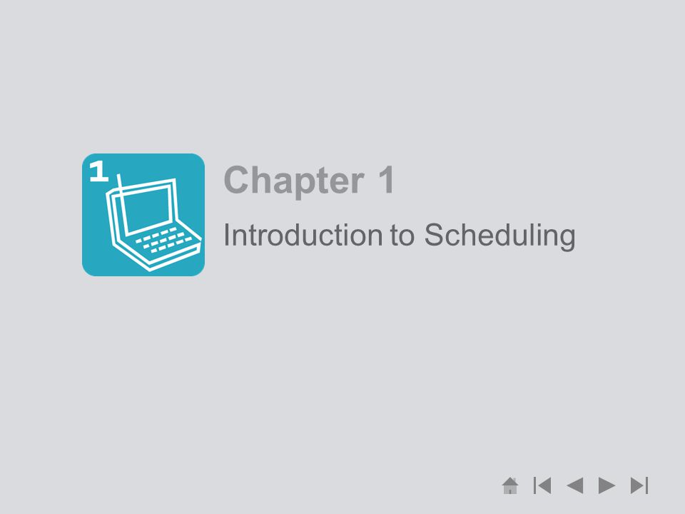 Introduction to Scheduling