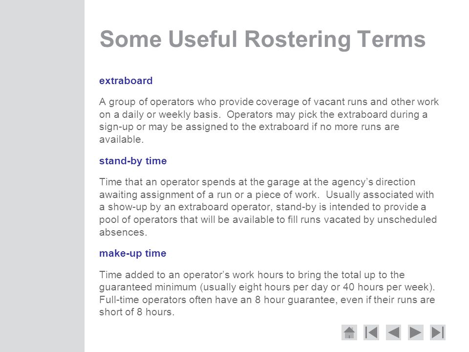 Some Useful Rostering Terms
