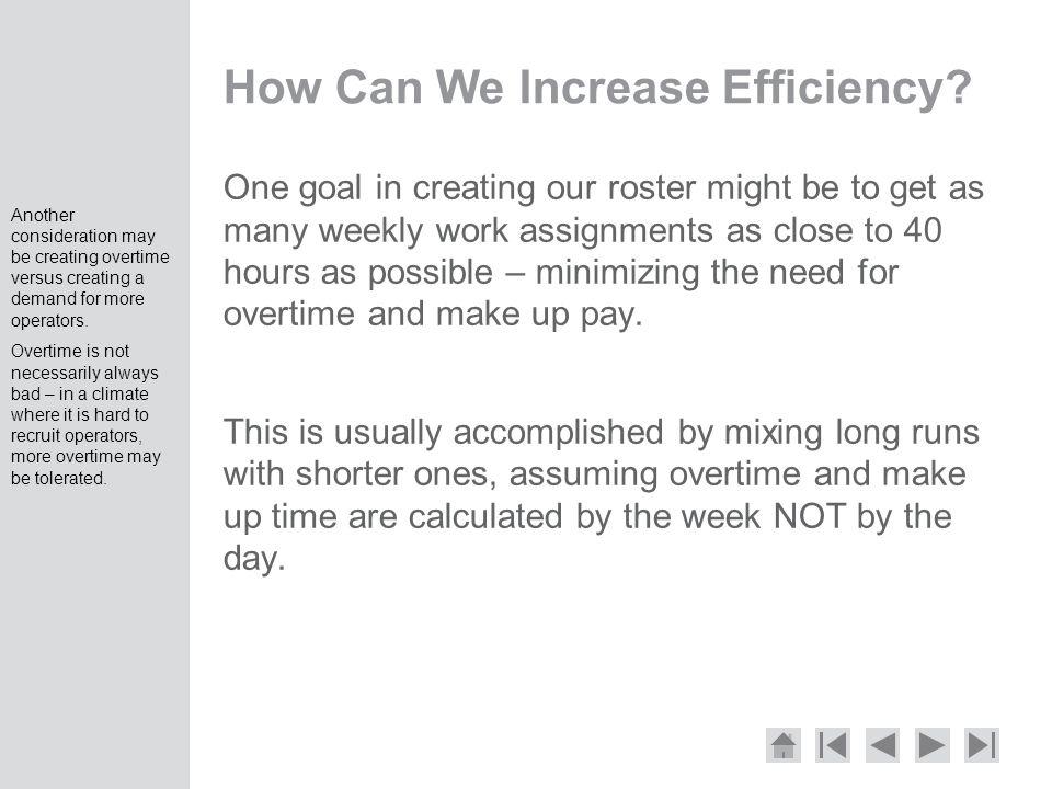 How Can We Increase Efficiency