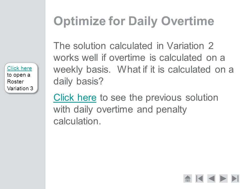 Optimize for Daily Overtime