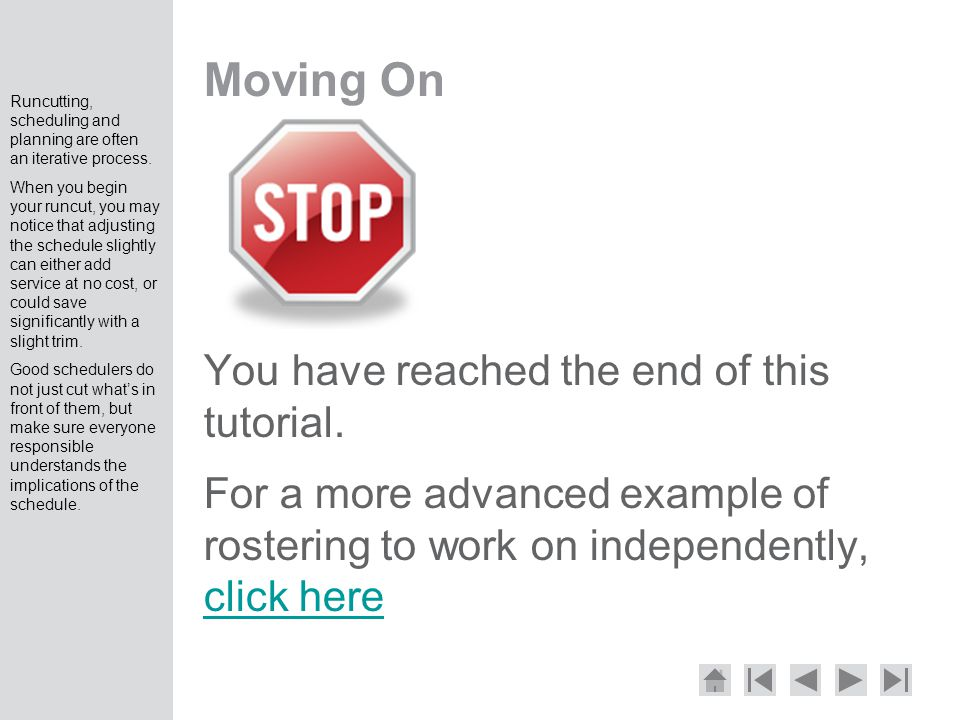 Moving On You have reached the end of this tutorial.