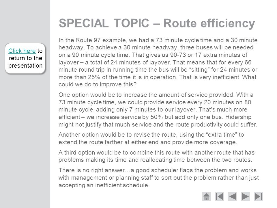 SPECIAL TOPIC – Route efficiency