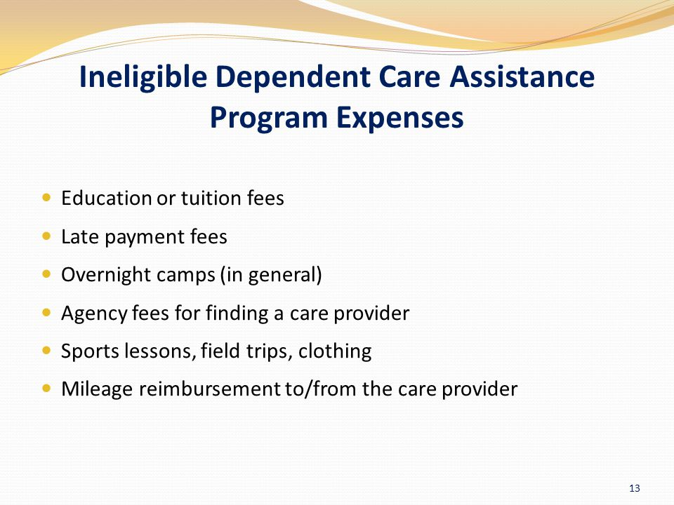Ineligible Dependent Care Assistance Program Expenses