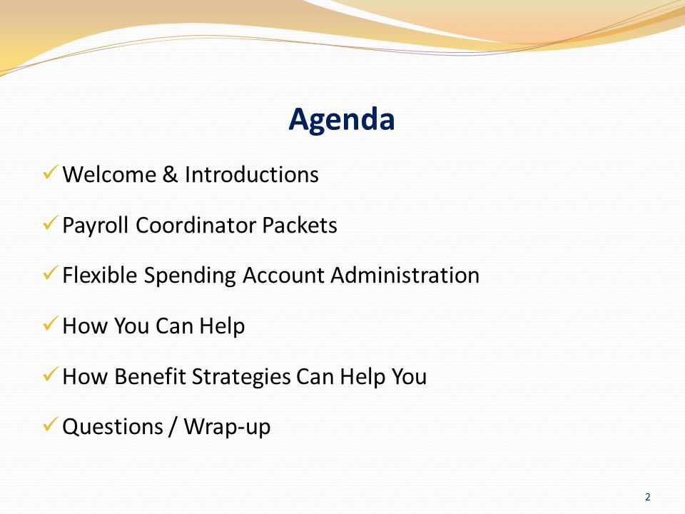 Agenda Welcome & Introductions Payroll Coordinator Packets